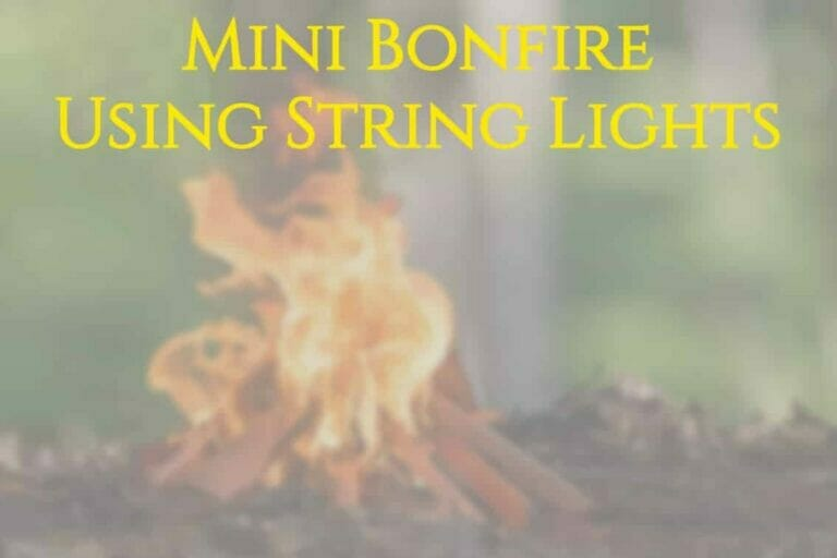 How to Make a Small Bonfire Using String Lights